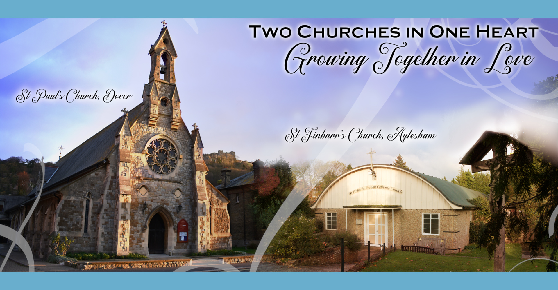 Two churches in one heart